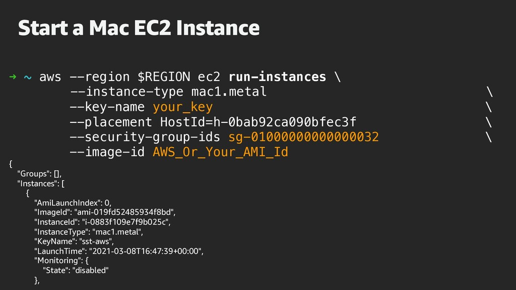 Start a Mac EC2 Instance ➜ ~ aws --region $REGI...