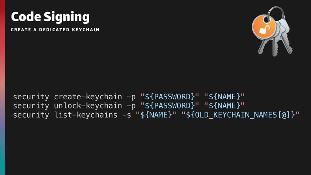 """Code Signing security create-keychain -p """"${PAS..."""