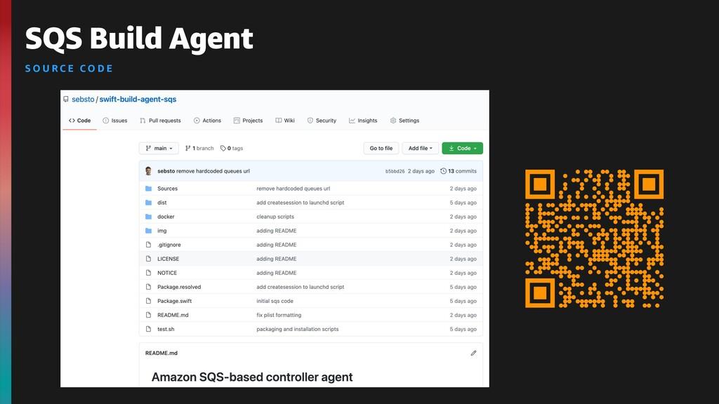 SQS Build Agent S O U R C E C O D E