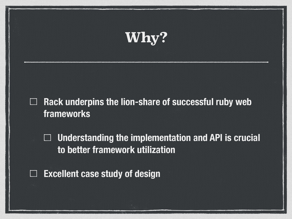 Why? Rack underpins the lion-share of successfu...