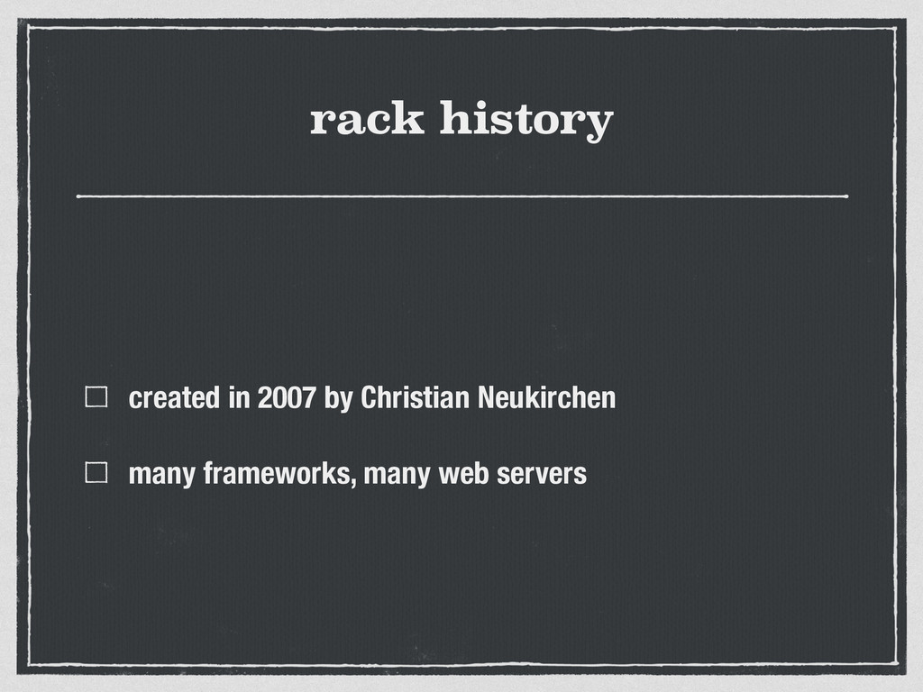 rack history created in 2007 by Christian Neuki...