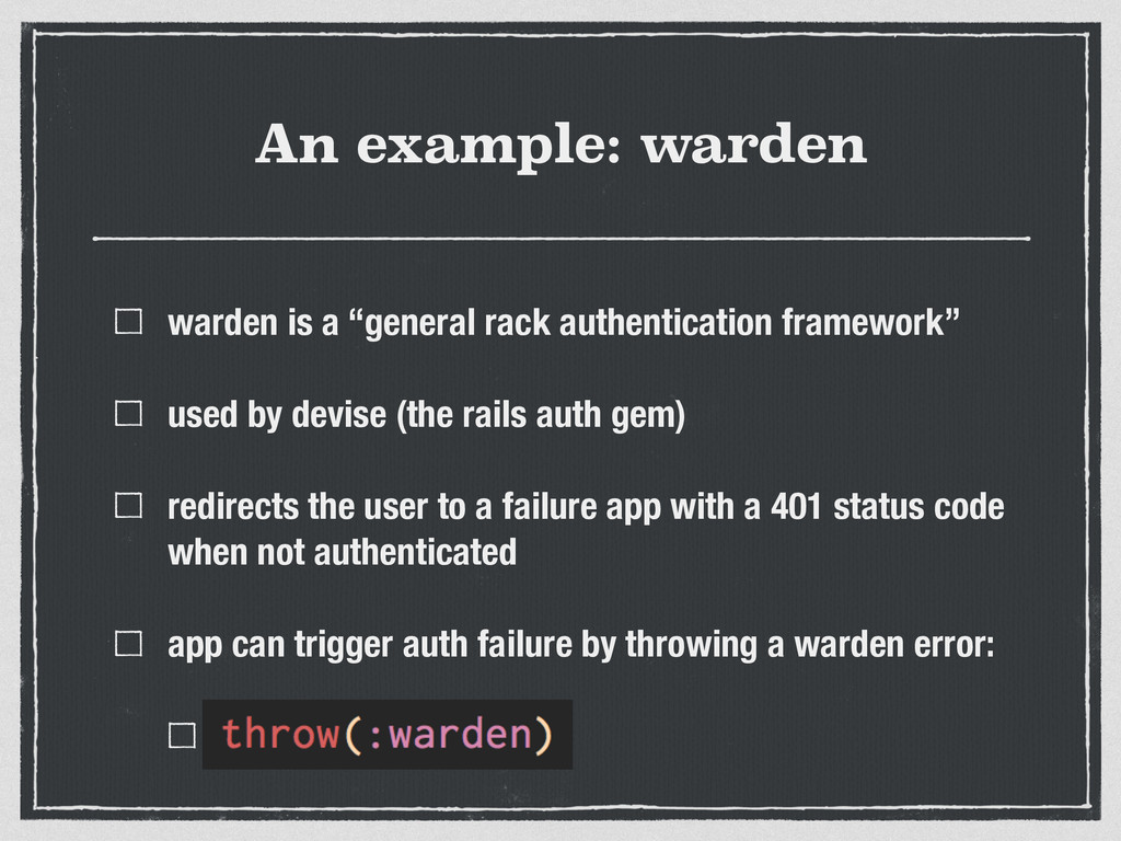 "An example: warden warden is a ""general rack au..."