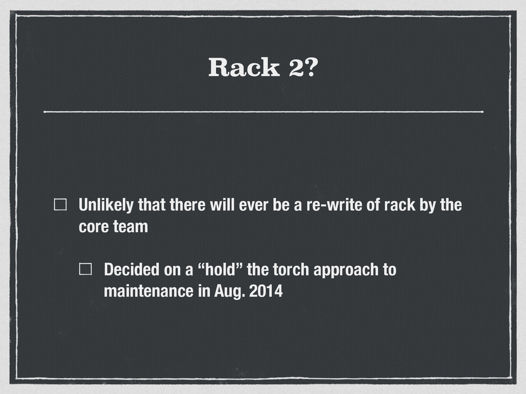 Rack 2? Unlikely that there will ever be a re-w...