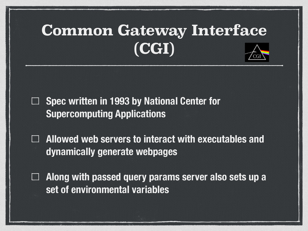 Common Gateway Interface (CGI) Spec written in ...
