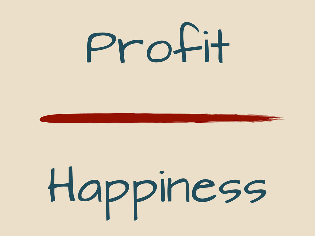 Profit Happiness