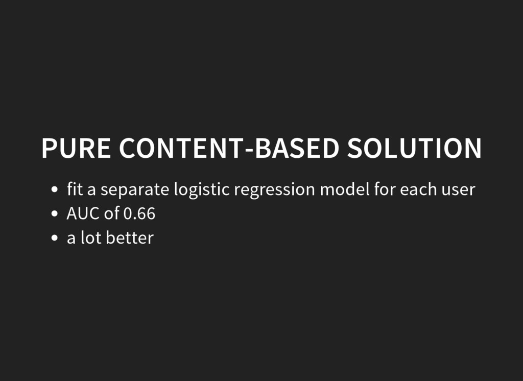 PURE CONTENT-BASED SOLUTION fit a separate logi...