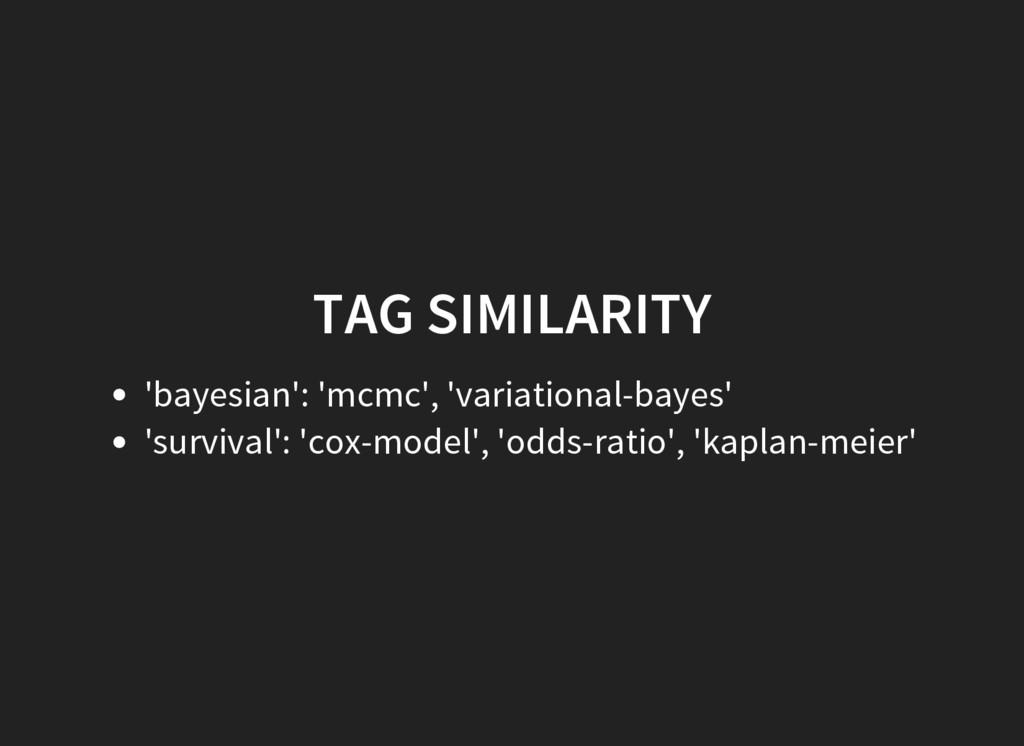 TAG SIMILARITY 'bayesian': 'mcmc', 'variational...