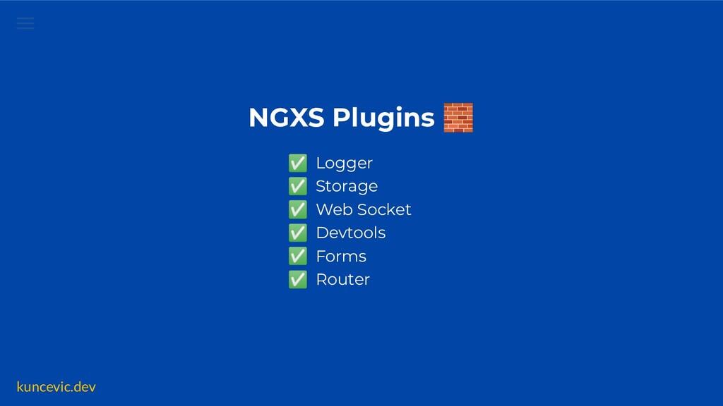 kuncevic.dev ngxs.io/plugins