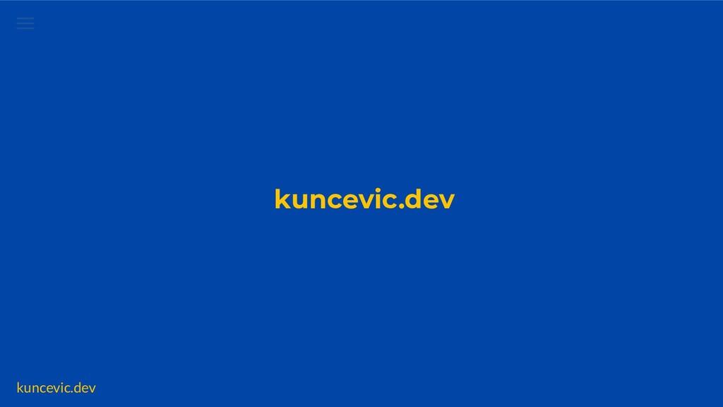 kuncevic.dev Links Code and video github.com/ku...