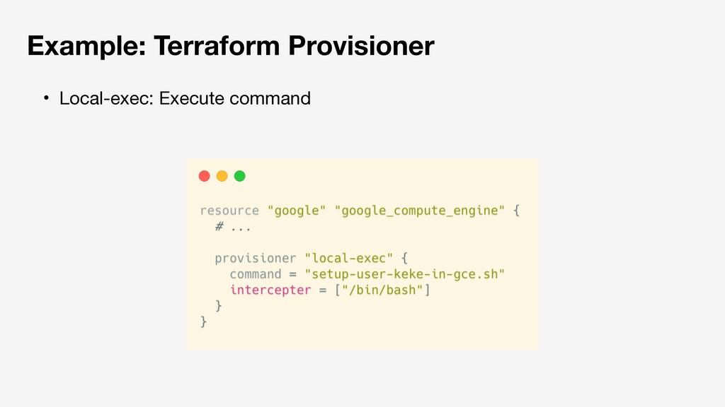 Example: Terraform Provisioner ɾLocal-exec: Exe...