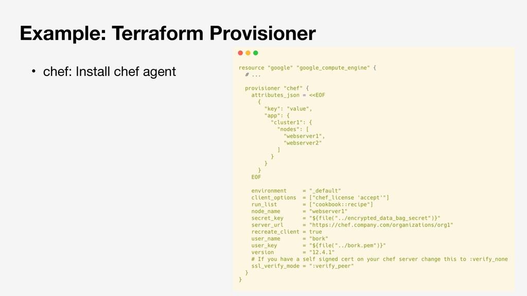 Example: Terraform Provisioner ɾchef: Install c...