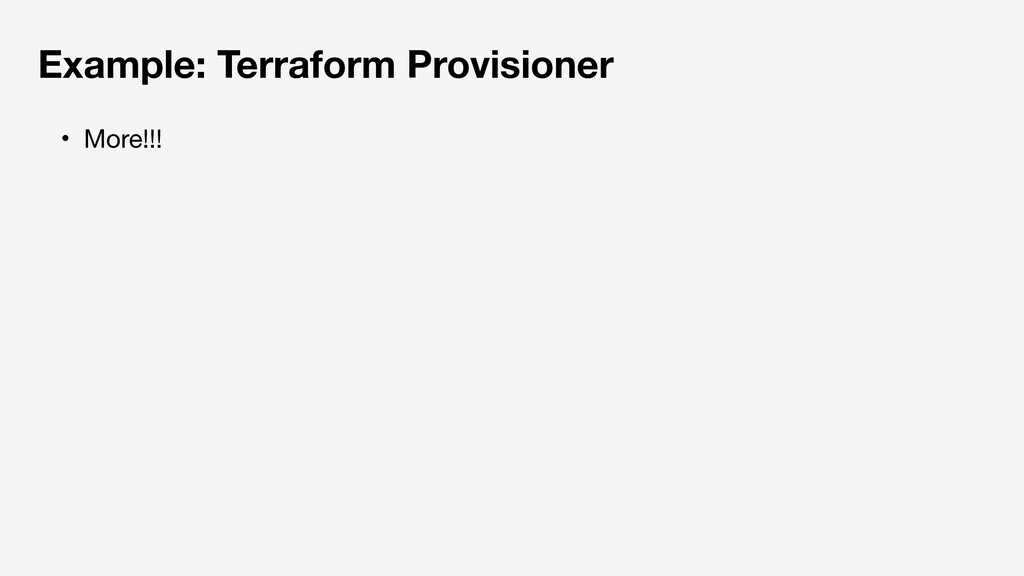 Example: Terraform Provisioner ɾMore!!!