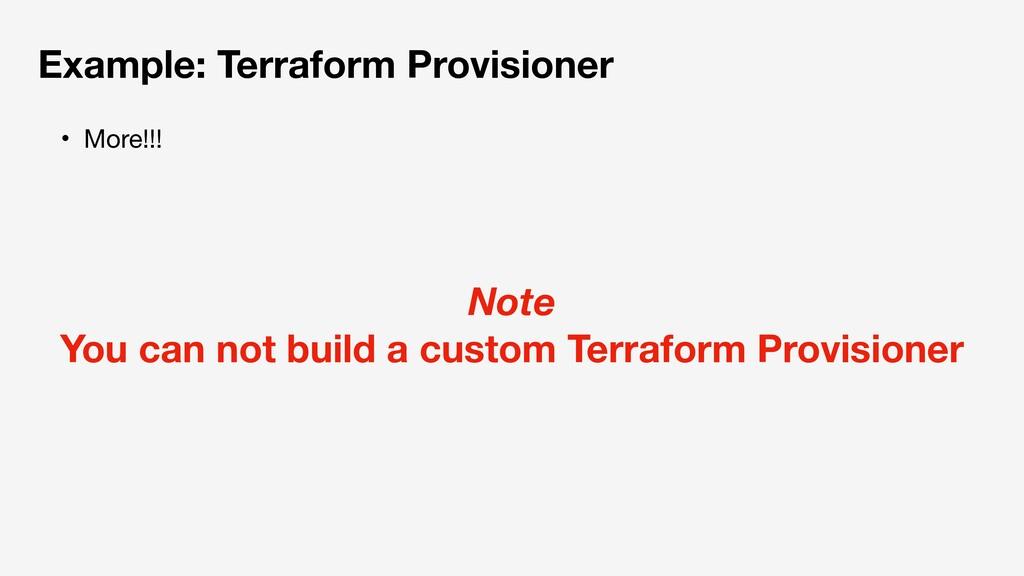 Example: Terraform Provisioner ɾMore!!! Note Yo...