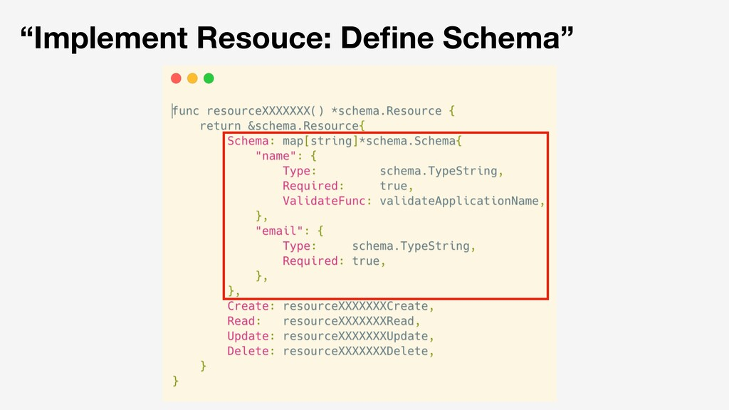 """Implement Resouce: Define Schema"""