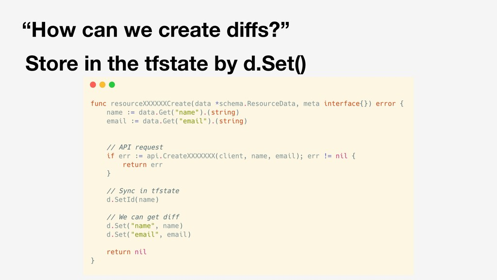 """How can we create diffs?"" Store in the tfstate ..."
