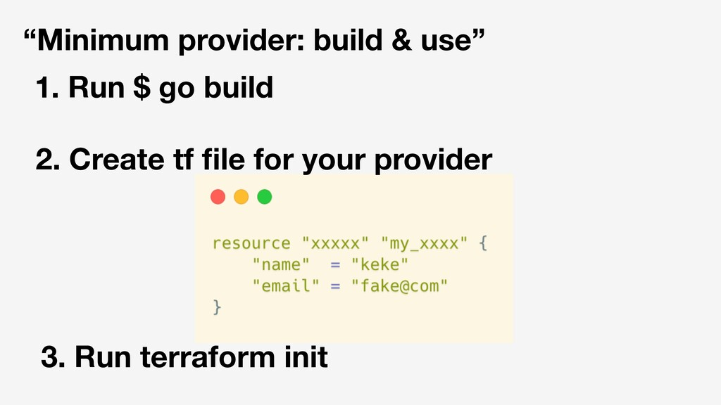 """Minimum provider: build & use"" 1. Run $ go bui..."