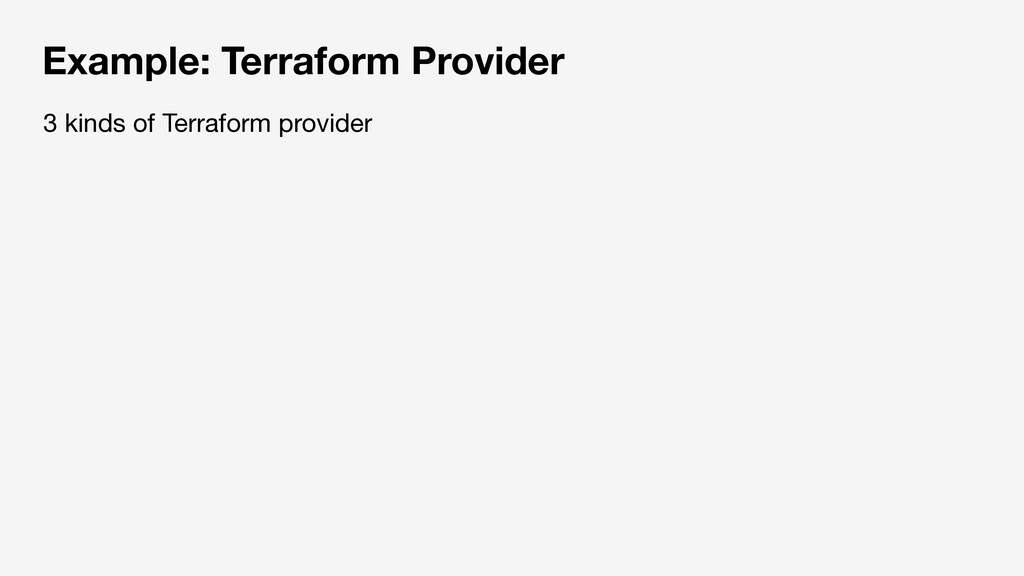 Example: Terraform Provider 3 kinds of Terrafor...