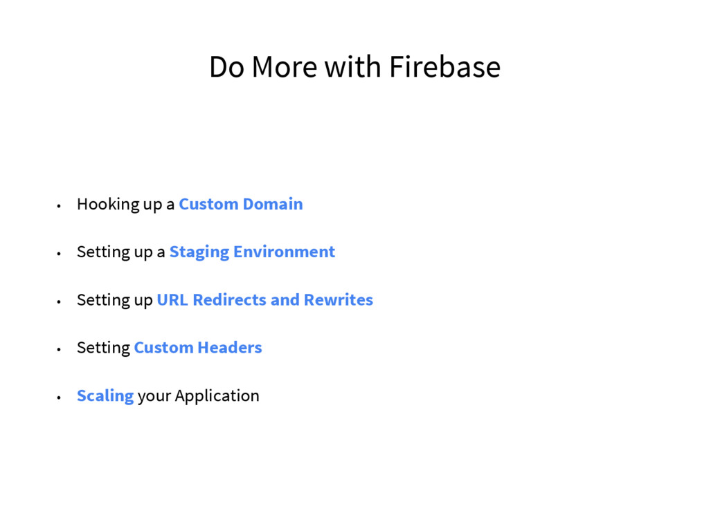 Do More with Firebase • Hooking up a Custom Dom...