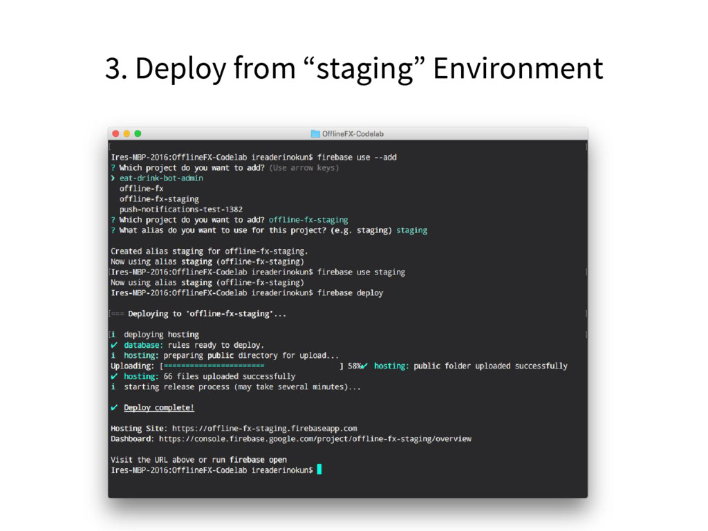 """3. Deploy from """"staging"""" Environment"""
