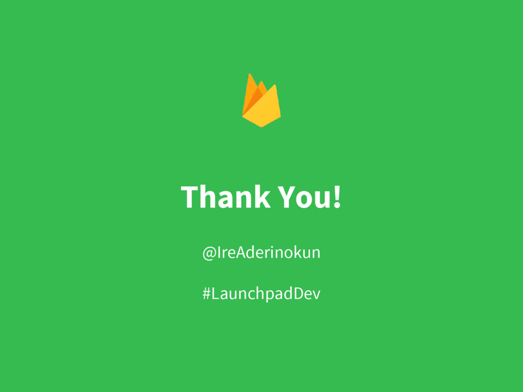 Thank You! @IreAderinokun #LaunchpadDev