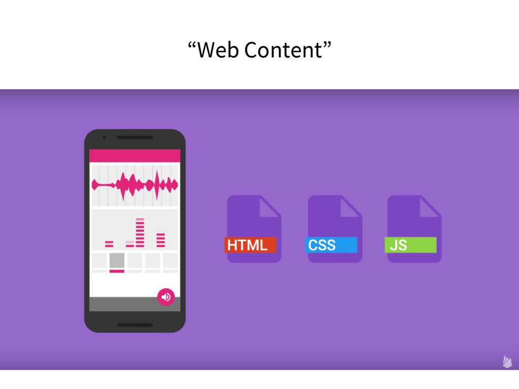 """""""Web Content"""""""