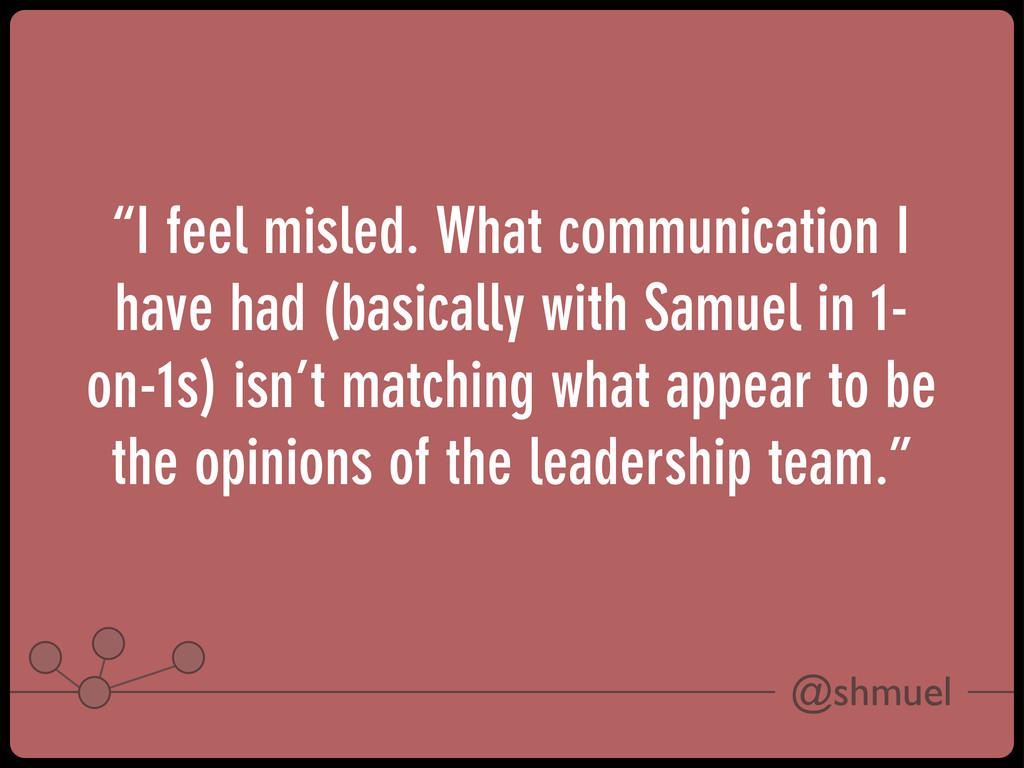 """@shmuel """"I feel misled. What communication I ha..."""