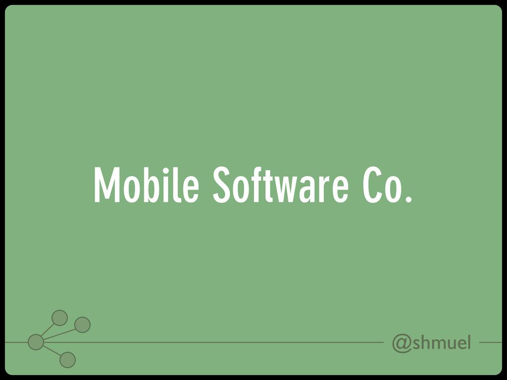 @shmuel Mobile Software Co.