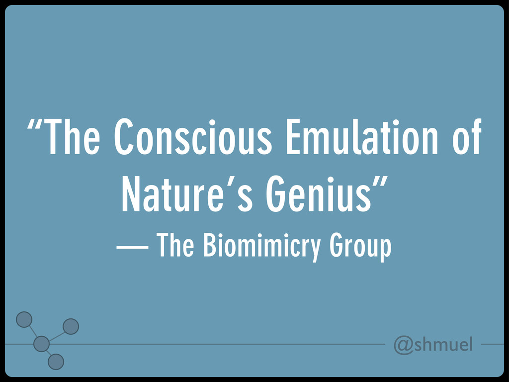 """@shmuel """"The Conscious Emulation of Nature's Ge..."""
