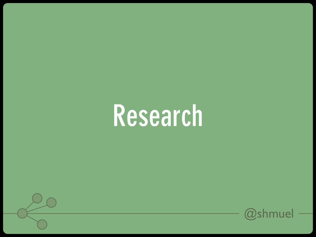 @shmuel Research