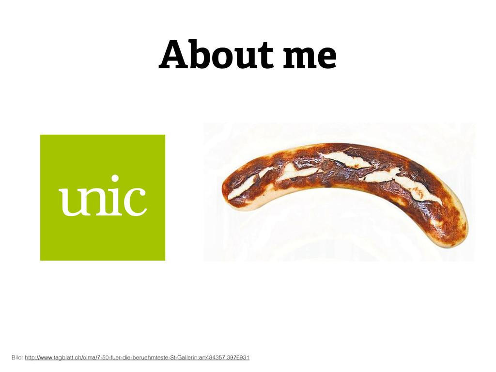 About me Bild: http://www.tagblatt.ch/olma/7-50...