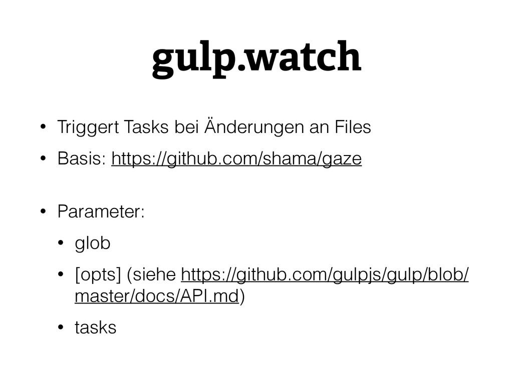 gulp.watch • Triggert Tasks bei Änderungen an F...