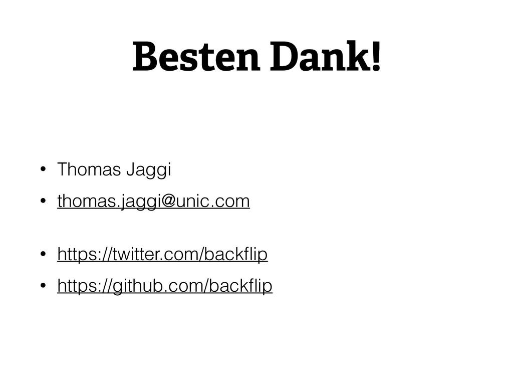 Besten Dank! • Thomas Jaggi • thomas.jaggi@unic...