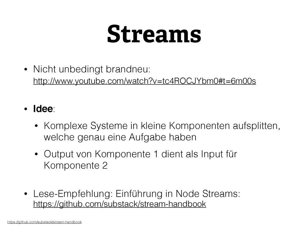 Streams • Nicht unbedingt brandneu:  http://ww...