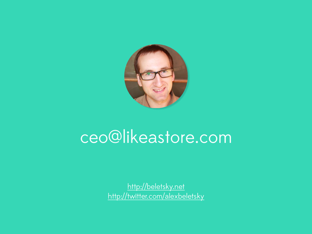ceo@likeastore.com http://beletsky.net http://t...