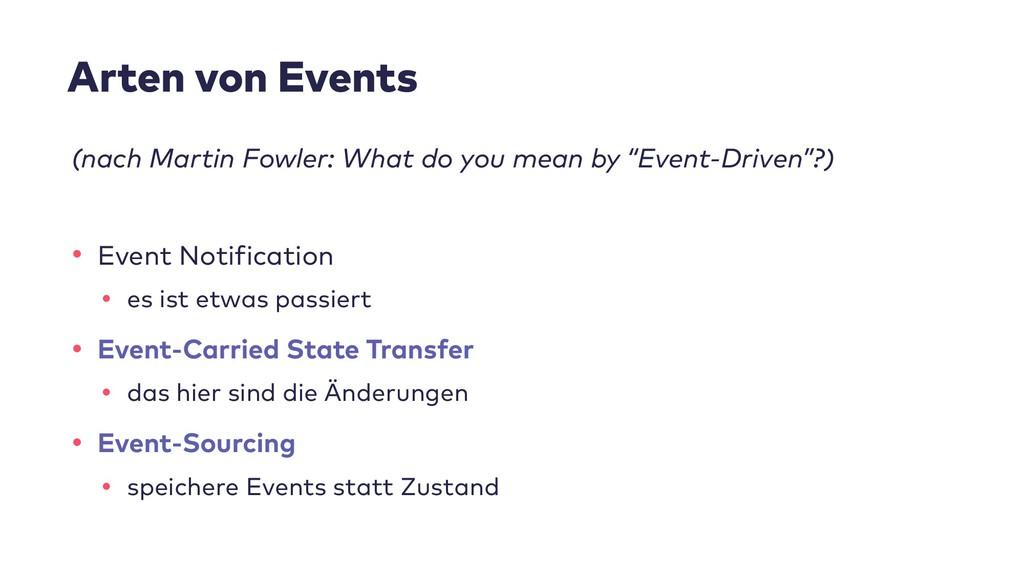 Arten von Events (nach Martin Fowler: What do y...