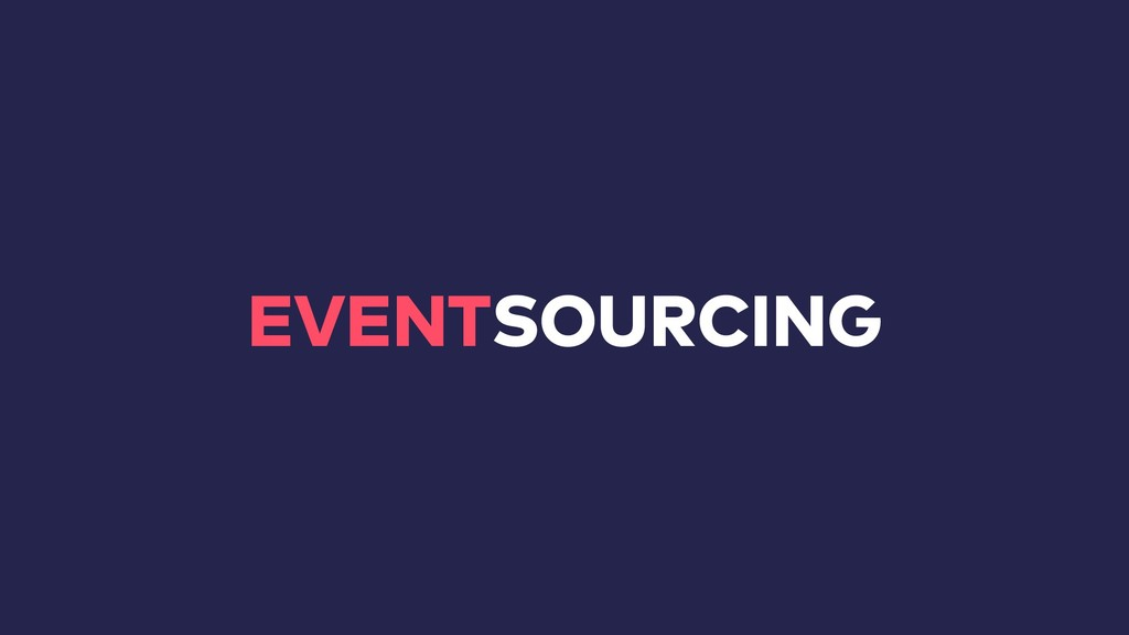EVENTSOURCING