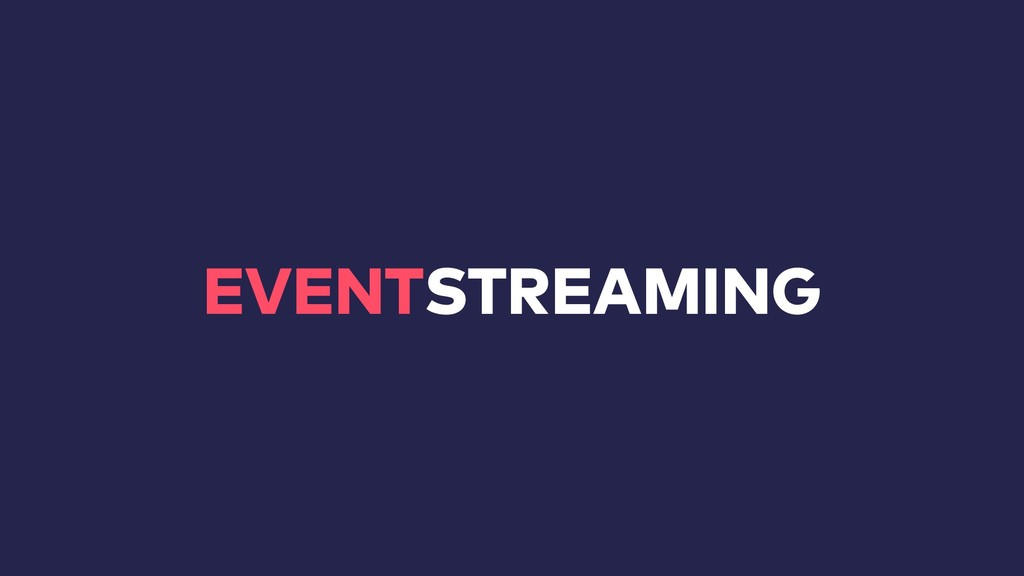 EVENTSTREAMING
