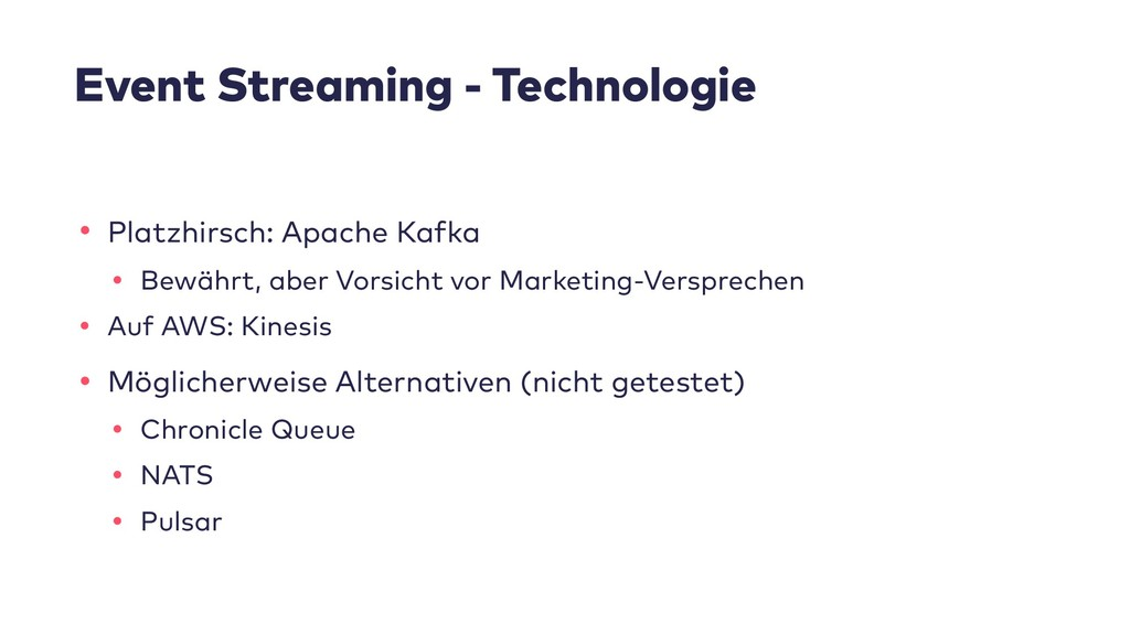 Event Streaming - Technologie • Platzhirsch: Ap...