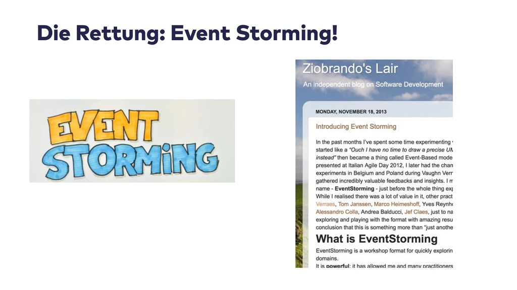 Die Rettung: Event Storming!