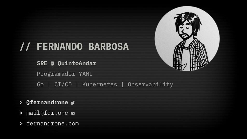// FERNANDO BARBOSA SRE @ QuintoAndar Programad...