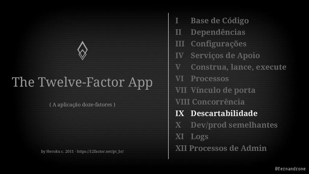 The Twelve-Factor App ( A aplicação doze-fatore...
