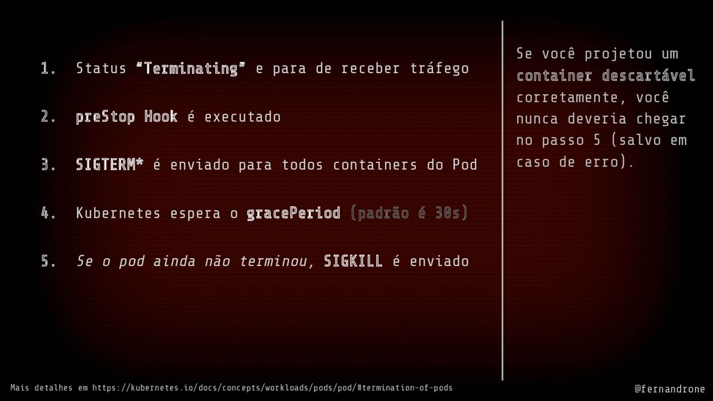 """@fernandrone 1. Status """"Terminating"""" e para de ..."""