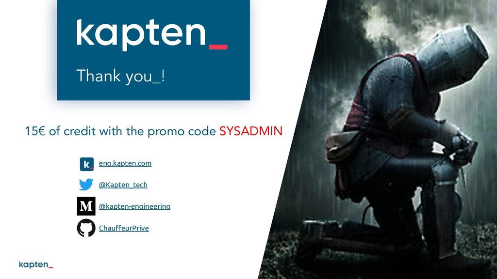Thank you_! 50 eng.kapten.com @Kapten_tech @kap...