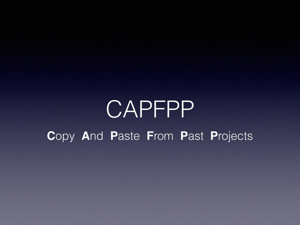 CAPFPP Copy And Paste From Past Projects