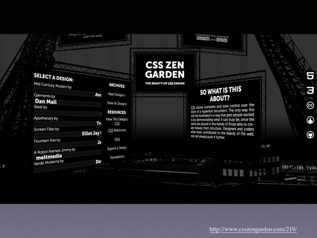 http://www.csszengarden.com/219/