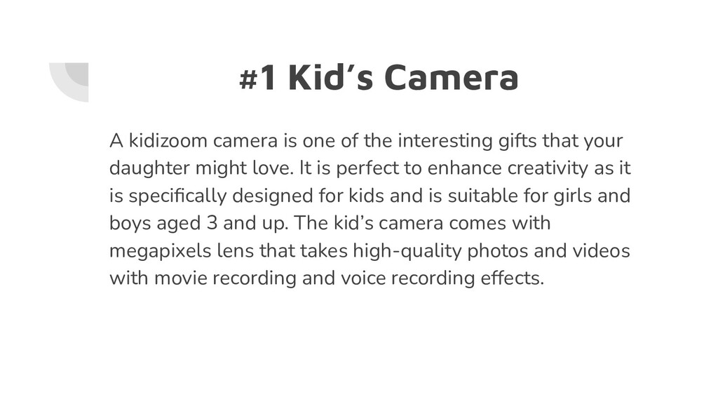 #1 Kid's Camera A kidizoom camera is one of the...