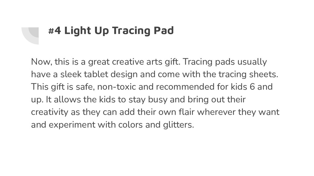 #4 Light Up Tracing Pad Now, this is a great cr...