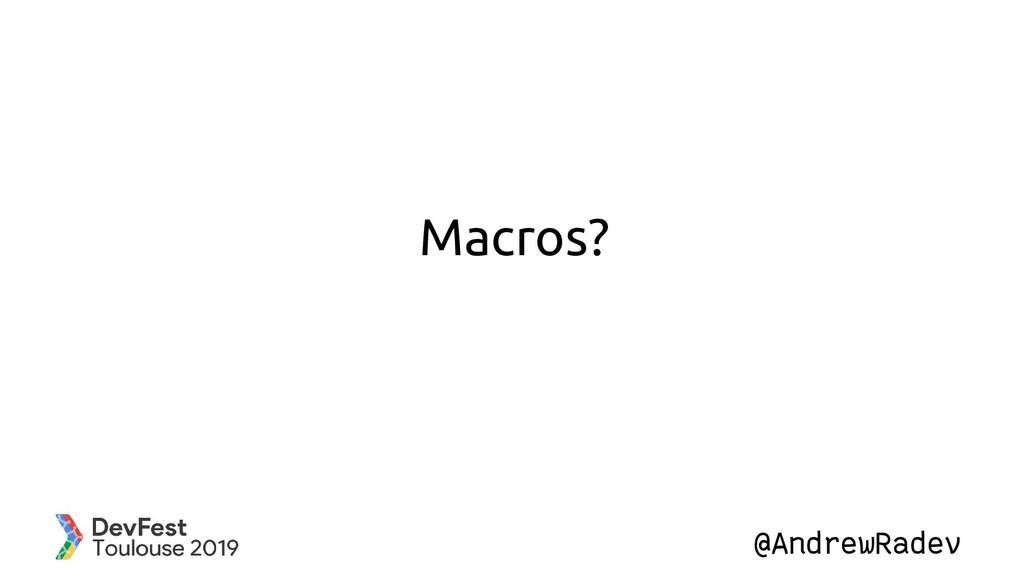 @AndrewRadev Macros?
