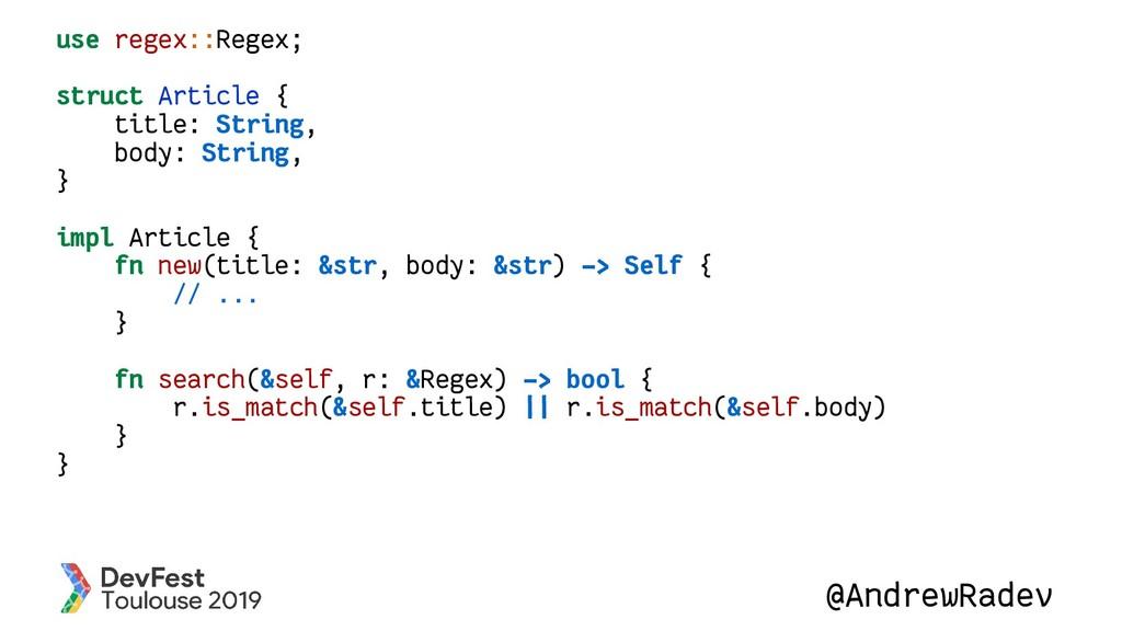 @AndrewRadev use regex::Regex; struct Article {...