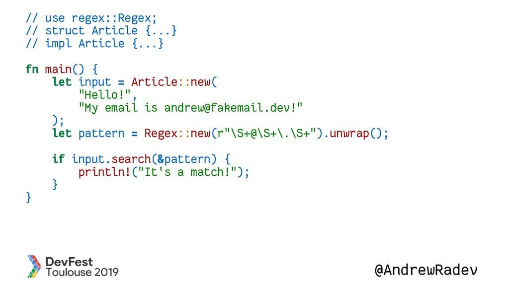 @AndrewRadev // use regex::Regex; // struct Art...